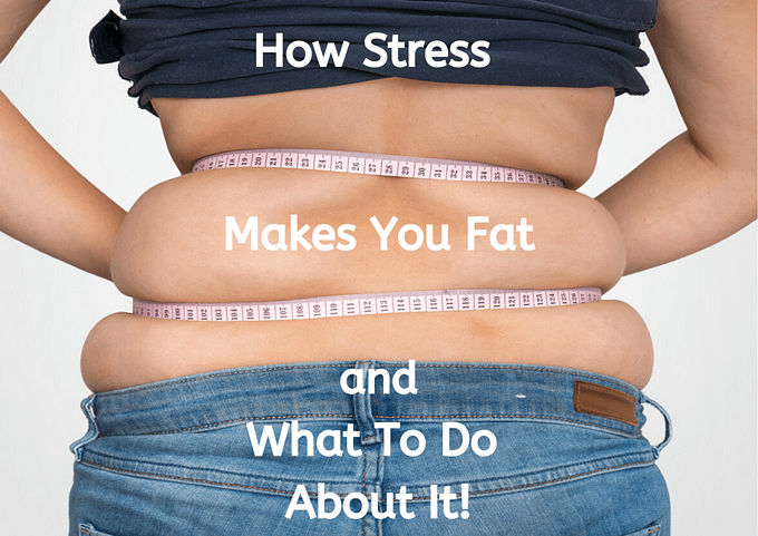 How stress makes you fat